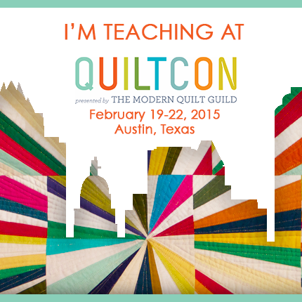 QuiltCon & London:  Exciting Teaching Announcements!